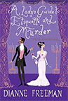 A Ladys Guide to Etiquette and Murder