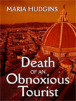 Death of an Obnioxious Tourist