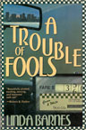 Trouble of Fools